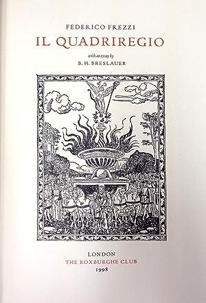 Il Quadriregio. With an Essay by B.H.: Frezzi, Federico,