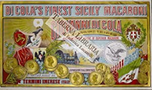 Di Cola's finest Sicily macaroni. Giovanni di Cola furnischer to their Royal Highnesses the ...
