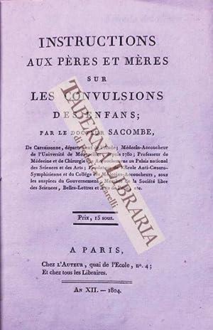 Instructions aux pères et mères sur les: Sacombe Jean-Francois (Dr).