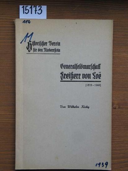 Generalfeldmarschall Freiherr von Loe .: Kisky, Wilhelm