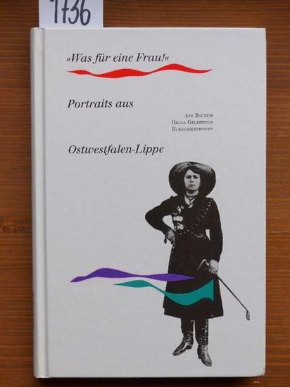 Was für eine Frau!: Portraits aus Ostwestfalen-Lippe
