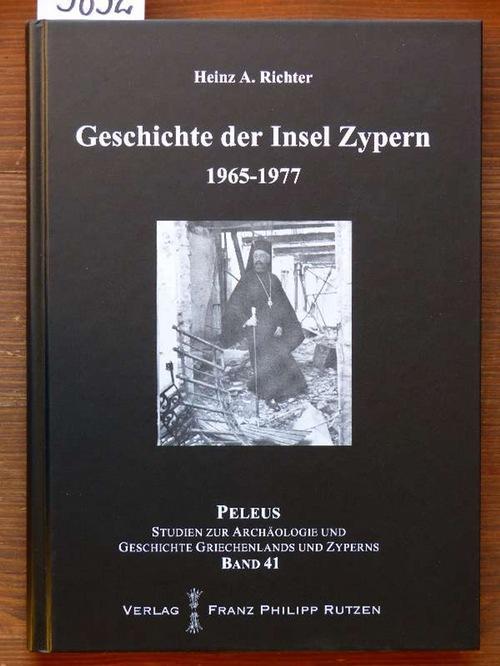 Geschichte der Insel Zypern.: Richter, Heinz A.