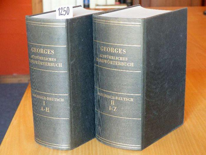 Ausführliches lateinisch-deutsches Handwörterbuch. Aus den Quellen zusammengetragen: Georges, Karl Ernst