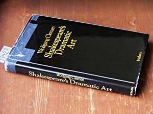 Shakespeare's dramatic Art. Collected Essays.: Clemen, Wolfgang