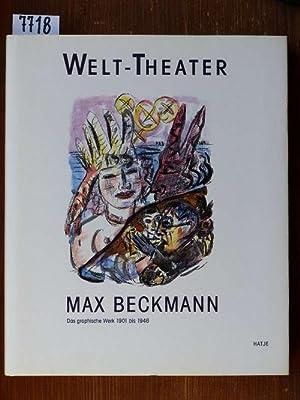 Max Beckmann, Welt-Theater. Das graphische Werk 1901