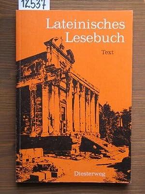 Lateinisches Lesebuch. Hrsg. von Wilfried Stosch, Curt