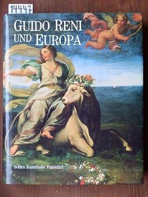 Guido Reni und Europa. Ruhm und Nachruhm.
