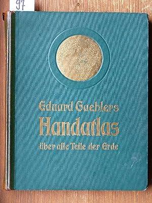 Hand-Atlas über alle Teile der Erde. In: Gaebler, Eduard