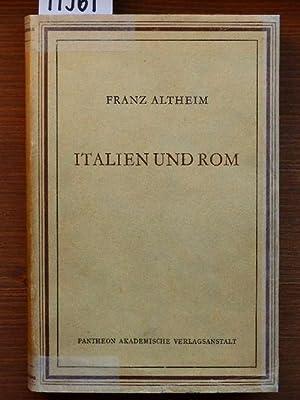 Italien und Rom. Bildteil von E[rika] Trautmann-Nehring.: Altheim, Franz