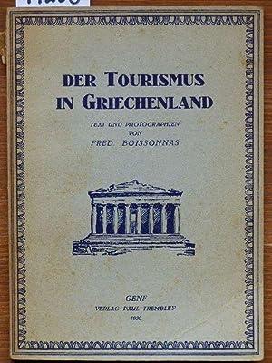 Der Tourismus in Griechenland.: Boissonnas, Fred[eric}