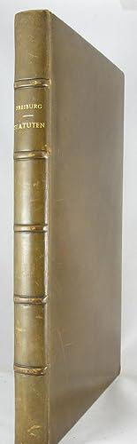 Nuwe Stattrechten und Statuten der Statt Fryburg im Pryszgow gelegen: FREIBURG IM BREISGAU