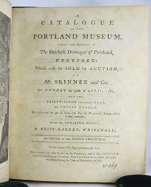Catalogue of the Portland Museum, Lately the Property of the Duc: Skinner & Co.