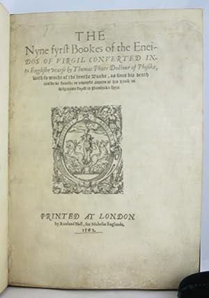 Nyne fyrst bookes of the Eneidos of Virgil converted into Englishe: VIRGIL