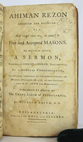 Ahiman Rezon Abridged and Digested: as a Help to All that Are, or Woul: FREEMASONS. GRAND LODGE OF ...