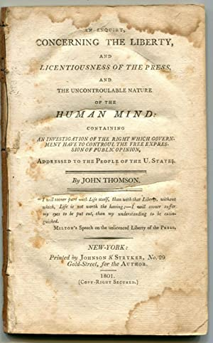 Enquiry, Concerning the Liberty, and Licentiousness of the Press,: THOMSON, JOHN