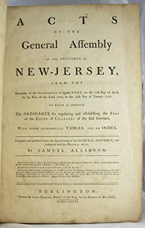 Acts of the General Assembly of the Province of New-Jersey .: NEW JERSEY. LAWS