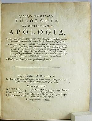 Theologiae vere Christianae Apologia: BARCLAY, ROBERT
