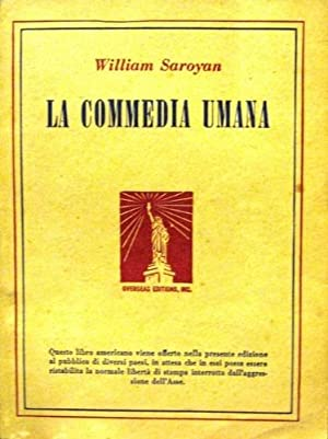 La Commedia Umana.: Saroyan, William