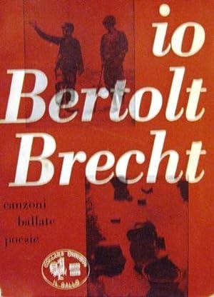 Io Bertolt Brecht.