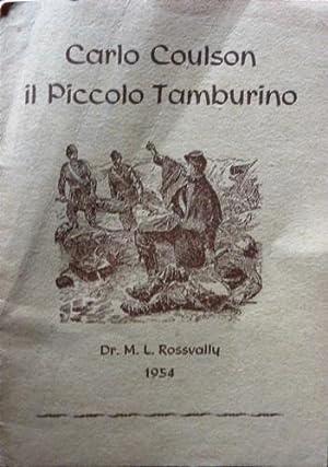 Carlo Coulson il Piccolo Tamburino.: Rossvally, Max L.