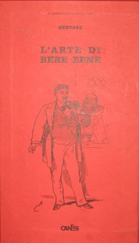 L'arte di bere bene.: Bertall
