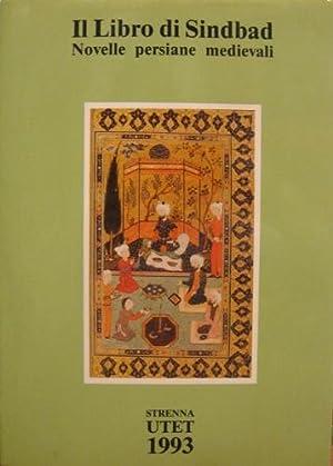 Il Libro di Sindbad. Novelle persiane medievali.: Andreopoulos, Michele (Dalla