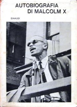Autobiografia di Malcolm X.