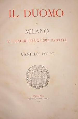 Il duomo di Milano e i disegni: Boito, Camillo