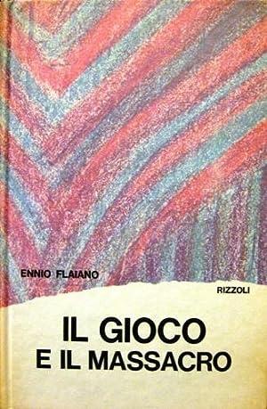 Il gioco e il massacro.: Flaiano, Ennio