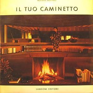 Il tuo caminetto.: Marchesi, Marcello