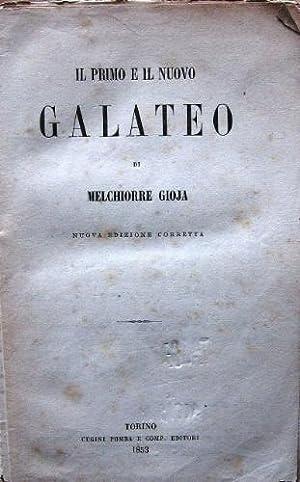 Il primo e il nuovo galateo.: Gioja, Melchiorre