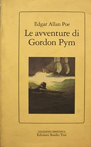 Le avventure di Gordon Pym.: Poe, Edgar Allan