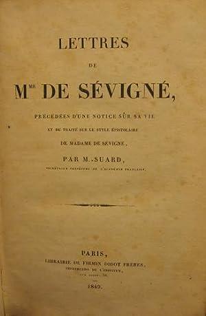 Lettres de Madame de Sévigné, précédées d'une: Sévigné, Marie de