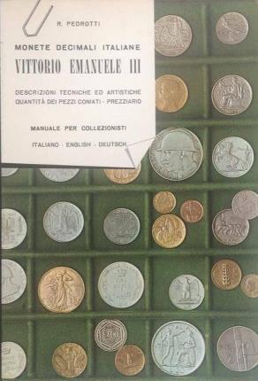 Monete decimali italiane. Vittorio Emanuele III.: Pedrotti, Rolando