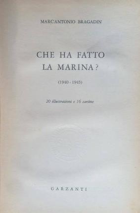 Che ha fatto la marina?: Bragadin, Marc'Antonio