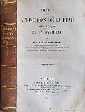 Traité des affections de la peau symptomatiques: Bassereau, Léon