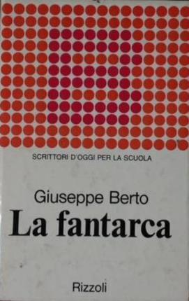 La fantarca.: Berto, Giuseppe