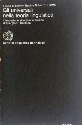Gli universali nella teoria linguistica.: Bach, Emmon -