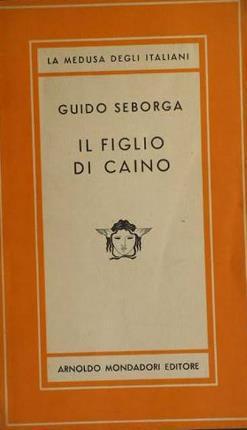 Il figlio di Caino.: Seborga, Guido