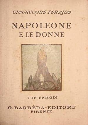 Napoleone e le donne.: Forzano, Giovacchino