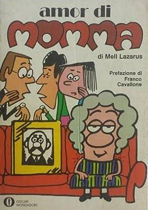 Amor di momma.: Lazarus, Mell