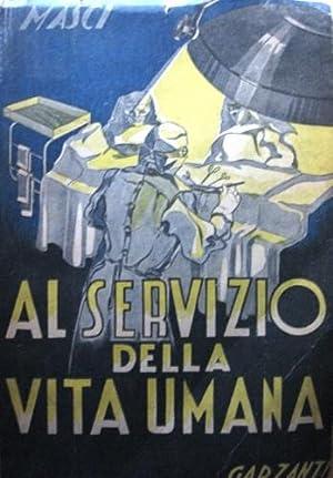 Al servizio della vita umana.: Masci, Bernardino