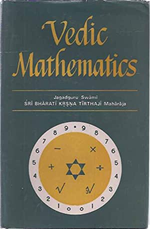 Vedic Mathematics: Sixteen simple mathematical formulae from: Agrawala, Dr. V.S.