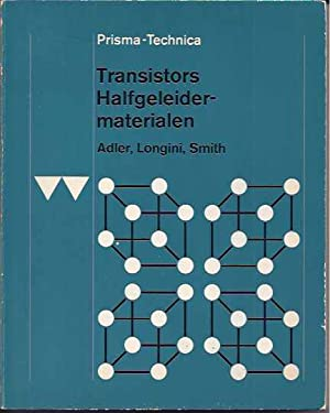 Transistors Halfgeleider-Materialen.: Adler, R.B., R.L.