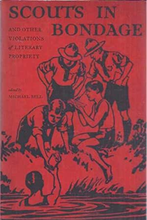 Scouts in Bondage and other violations of: Bell, Michel (ed.).