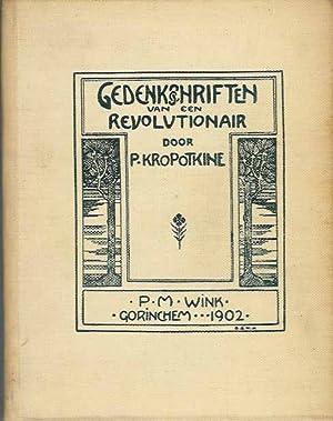 Gedenkschriften van een Revolutionair. Eerste deel.: Kropotkine, Peter.