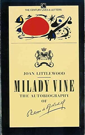 Milady Vine. The autobiography of Philippe de: Littlewood, Joan.