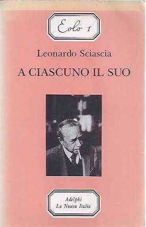 A Ciascuno il suo.: Sciascia, Leonardo.