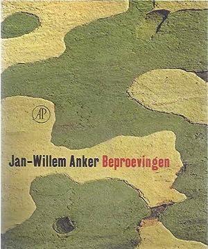 Beproevingen.: Anker, Jan-Willem.