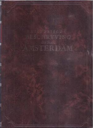Historische Beschryving der Stadt Amsterdam: waer in: Dapper, O.